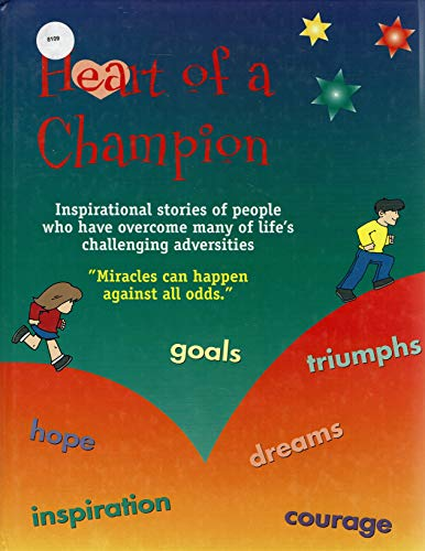 9781550567830: Heart of a Champion