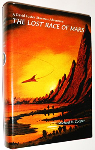 The Lost Race of Mars (Starman, No.: Cooper, Michael D.