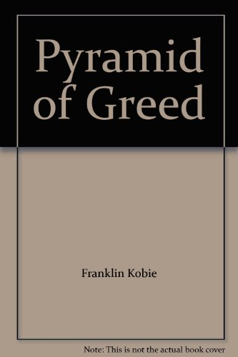 Pyramid of Greed: Franklin Kobie