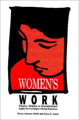 9781550590463: Women's Work: Choice Chance or Socialization?