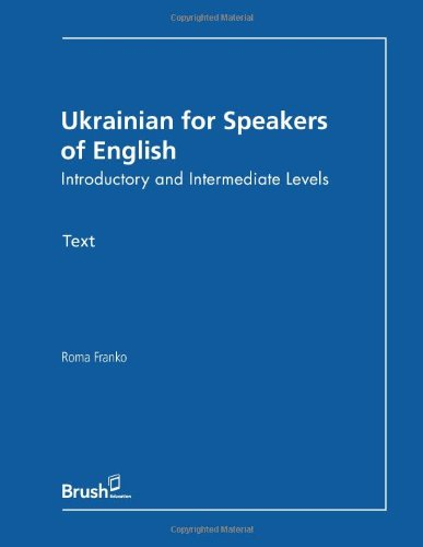 Ukrainian for Speakers of English: Introductory Intermediate
