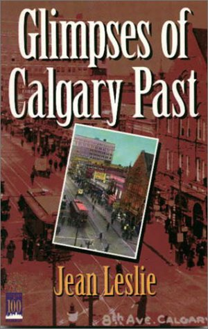 Glimpses of Calgary Past: Leslie, Jean