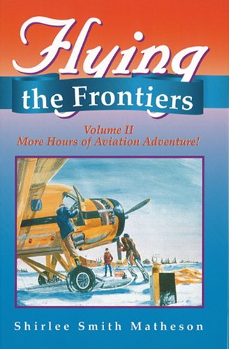 Flying the Frontier: More Hours of Aviation