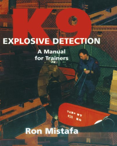 9781550591613: K9 Explosive Detection: A Manual for Trainers