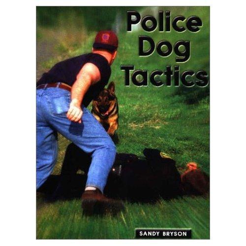 Police Dog Tactics: Sandy Bryson