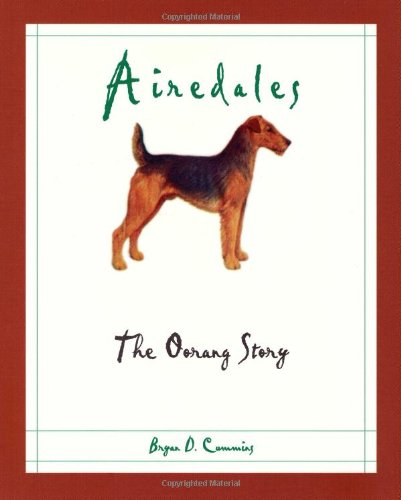 9781550592122: Airedales: The Oorang Story