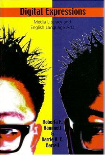 9781550592375: Digital Expressions: Media Literacy and English Language Arts