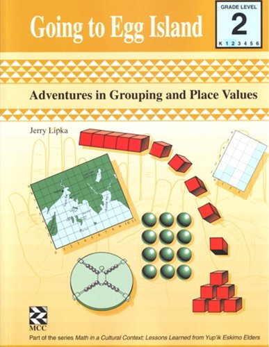 9781550592573: Going to Egg Island - Kit: Adventures in Grouping and Place Values (Math in a Cultural Context)