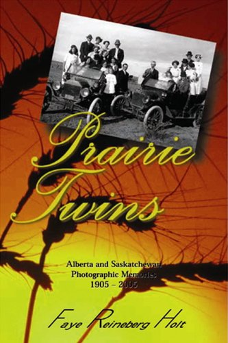 9781550592672: Prairie Twins: Alberta and Saskatchewan Photographic Memories, 1905-2005