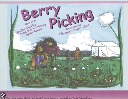 9781550592832: Berry Picking (Math in a Cultural Context)