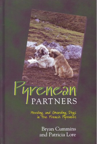 9781550593112: Pyrenean Partners: Herding and Guarding Dogs in the French Pyrenees