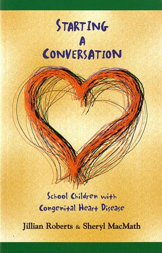 9781550593198: Starting a Conversation: School Children with Congenital Heart Disease