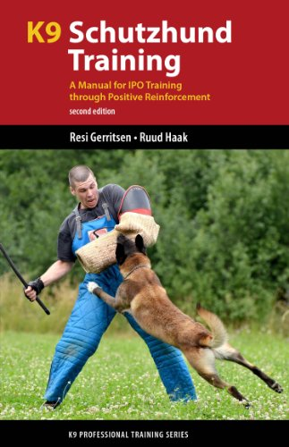 9781550595567: K9 Schutzhund Training: A Manual for IPO Training through Positive Reinforcement (K9 Professional Training Series)