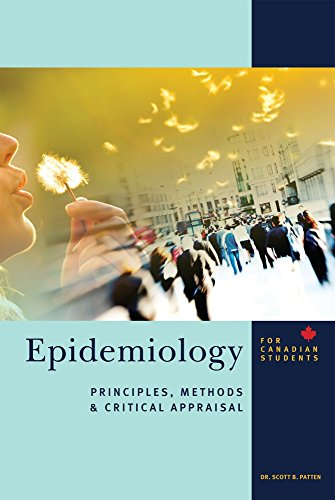 9781550595727: Epidemiology for Canadian Students: Principles, Methods and Critical Appraisal