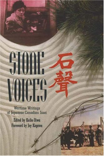 9781550650143: Stone Voices: Wartime Writings of Japanese Canadian Issei