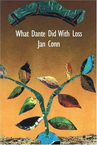 What Dante did with Loss: Jan Conn
