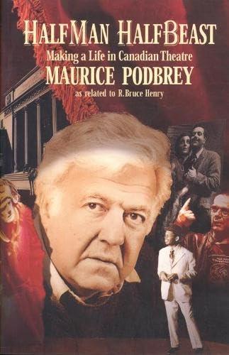 Half Man, Half Beast: Making a Life: Podbrey, Maurice, Henry,
