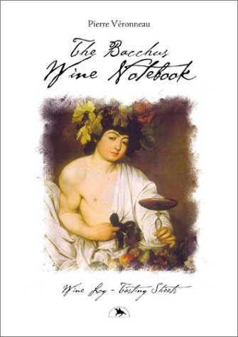9781550651645: The Bacchus Wine Notebook