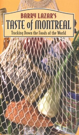 9781550651751: Taste of Montreal: Tracking Down the Foods of the World