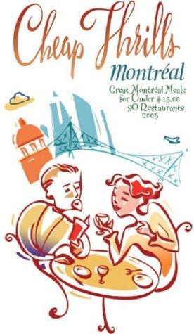 9781550651836: Cheap Thrills Montréal: Great Montréal Meals for Under $15 (Cheap Thrills series)
