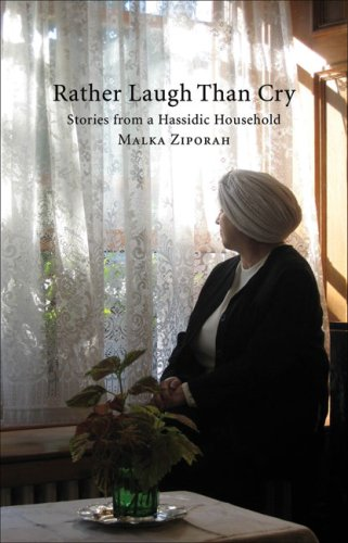 9781550652208: Rather Laugh than Cry: Stories from a Hassidic Household