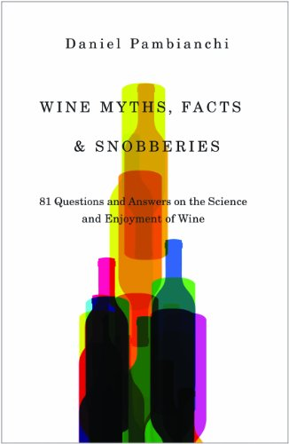 9781550652833: Wine Myths, Facts & Snobberies: 81 Questions and Answers on the Science and Enjoyment of Wine