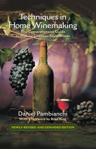9781550653250: Techniques in Home Winemaking: A Practical Guide to Making Château-Style Wines