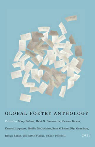 Global Poetry Anthology: 2013: Editors of the Global Poetry Anthology
