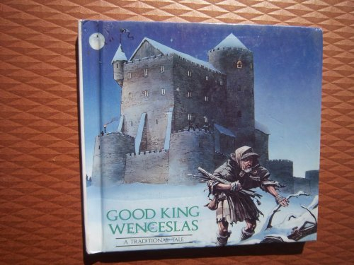 9781550660036: Good King Wenceslas: A Traditional Tale