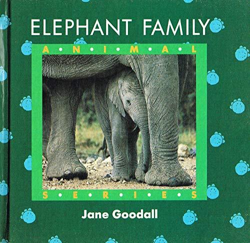 9781550660173: Elephant Family (Jane Goodall's Animal Series)