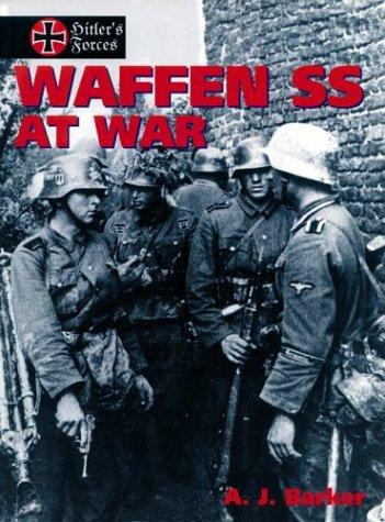 Waffen-Ss at War: Barker, A. J.