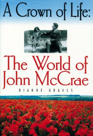 9781550680911: A Crown of Life: The World of John McCrae