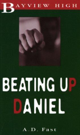 9781550681208: Beating Up Daniel