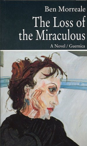 The Loss Of The Miraculous (Prose Series 32) (French Edition): Morreale, Ben