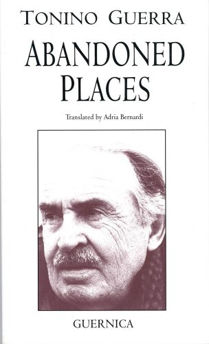 Abandoned Places (Essential Poets 74): Guerra, Tonino