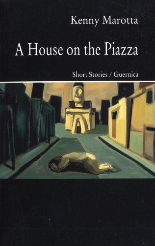 A House On The Piazza (Prose Series 36): Kenny Marotta