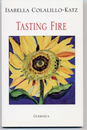 Tasting Fire (Essential Poets Series 92): Collillo-katz, Isabelle