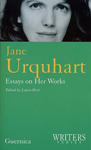 Jane Urquhart (Writers Series 13): Guernica Editions