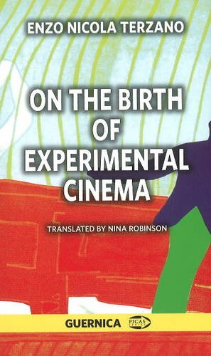 On the Birth of Experimental Cinema (Picas Series): Terzano, Enzo