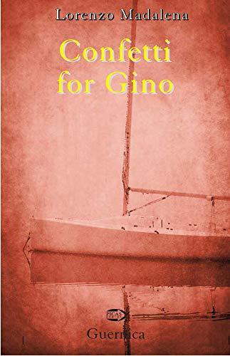 Confetti for Gino (Picas Series): Lorenzo Madalena