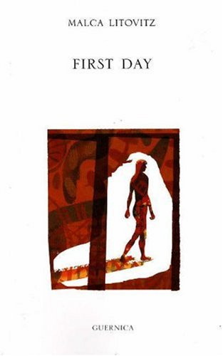 First Day (Essential Poets (Paperback Ecco)) (Essential Poets (Ecco)): Malca Litovitz