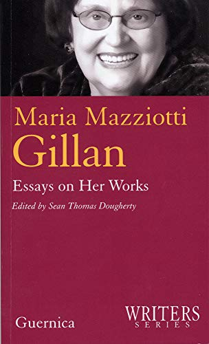 9781550712506: Maria Mazziotti Gillan: Essays on Her Works (Writers Series)