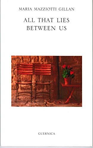 9781550712612: All That Lies Between Us (Essential Poets Series)