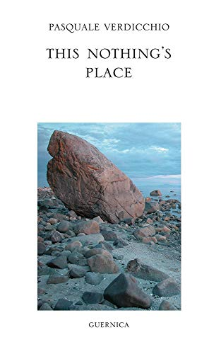 This Nothing's Place: Selected Poems (Essential Poets Series): VERDICCHIO, PASQUALE