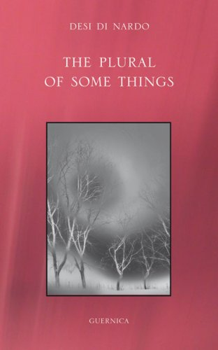 The Plural of Some Things (First Poets Series): Di Nardo, Desi