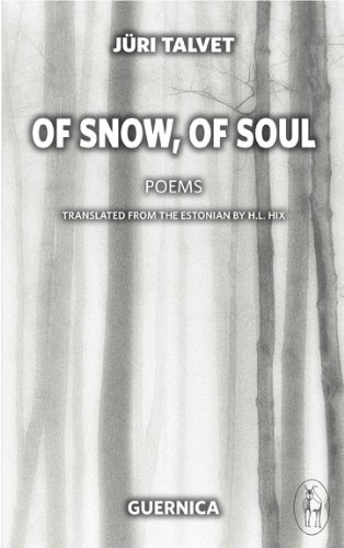 9781550713220: Of Snow, Of Soul (Essential Poets Series)