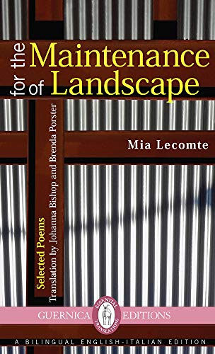 For the Maintenance of Landscape (Essential Translations Series): Mia Lecomte