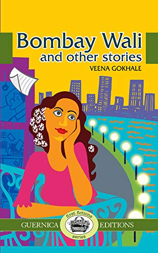 9781550716726: Bombay Wali & Other Stories (First Fictions Series)