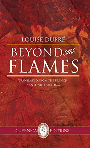 BEYOND THE FLAMES (Essential Translations) (Paperback)
