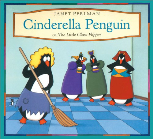 9781550741810: Cinderella Penguin: Or, The Little Glass Flipper